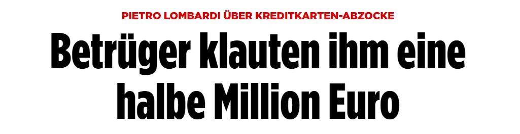 Pietro wurden unbemerkt eine halbe Millionen Euro geklaut